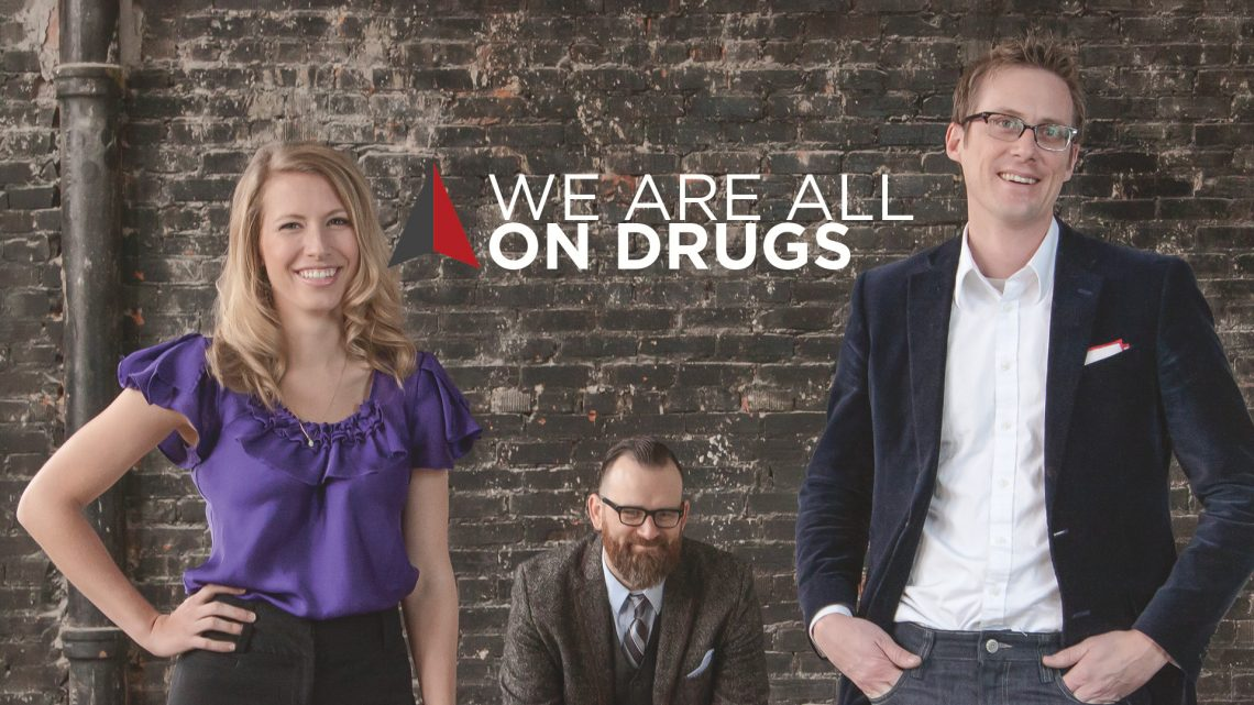 DR Radio: We Are All On Drugs