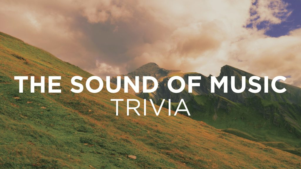 Sound of Music trivia